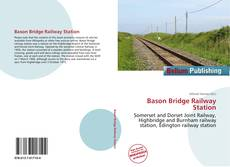 Borítókép a  Bason Bridge Railway Station - hoz