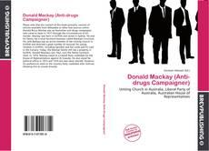 Bookcover of Donald Mackay (Anti-drugs Campaigner)