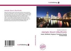Bookcover of Adelphi Hotel (Sheffield)