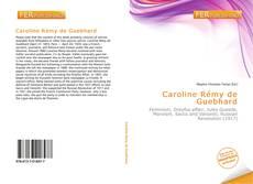 Bookcover of Caroline Rémy de Guebhard