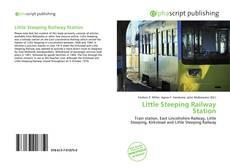 Little Steeping Railway Station kitap kapağı