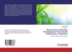 Bookcover of Occurrence of Bacillus Thuringiensis from South Kalimantan, Indonesia