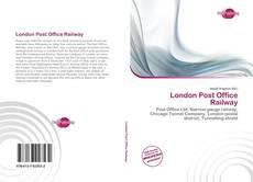 London Post Office Railway kitap kapağı