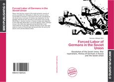 Bookcover of Forced Labor of Germans in the Soviet Union