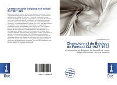 Portada del libro de Championnat de Belgique de Football D3 1927-1928