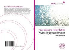 Bookcover of Four Seasons Hotel Dublin