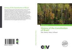 Bookcover of History of the Constitution of Brazil