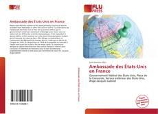 Bookcover of Ambassade des États-Unis en France