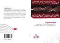 Bookcover of Loyal trooper