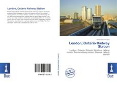Buchcover von London, Ontario Railway Station