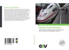 Portada del libro de Chester Creek Railroad