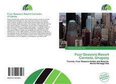 Bookcover of Four Seasons Resort Carmelo, Uruguay