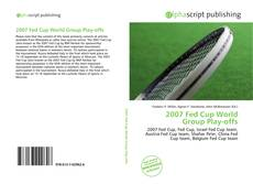 Copertina di 2007 Fed Cup World Group Play-offs