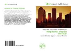 Bookcover of Hospital for Tropical Diseases