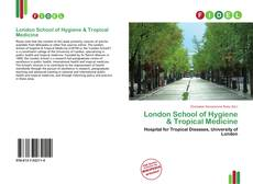 Bookcover of London School of Hygiene & Tropical Medicine