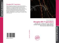 Bookcover of Douglas DC-7 operators