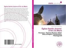 Bookcover of Église Sainte-Jeanne-d'Arc du Mans