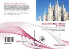 Bookcover of Cathédrale Notre-Dame de Reims