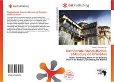 Bookcover of Cathédrale Saints-Michel-et-Gudule de Bruxelles
