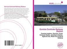 Bookcover of Gorizia Centrale Railway Station