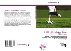 Bookcover of 2000–01 Belgian First Division