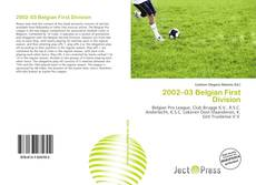 Bookcover of 2002–03 Belgian First Division