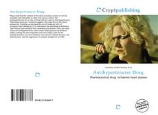 Bookcover of Antihypertensive Drug