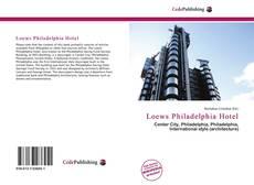 Bookcover of Loews Philadelphia Hotel