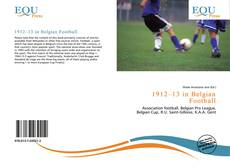 Bookcover of 1912–13 in Belgian Football