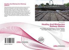 Обложка Heatley And Warburton Railway Station