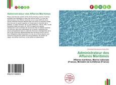 Bookcover of Administrateur des Affaires Maritimes