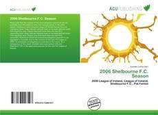 Bookcover of 2006 Shelbourne F.C. Season