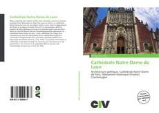 Bookcover of Cathédrale Notre-Dame de Laon