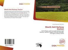 Borítókép a  Meeth Halt Railway Station - hoz
