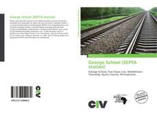 Buchcover von George School (SEPTA station)