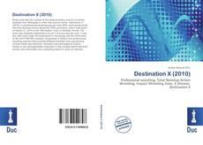 Destination X (2010)的封面