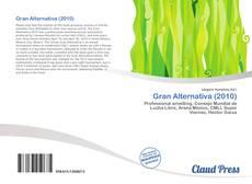 Copertina di Gran Alternativa (2010)