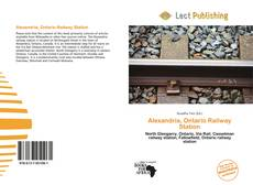 Bookcover of Alexandria, Ontario Railway Station