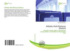 Bookcover of Alltddu Halt Railway Station