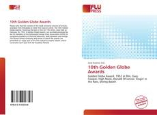 Bookcover of 10th Golden Globe Awards