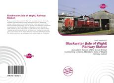 Bookcover of Blackwater (Isle of Wight) Railway Station