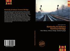 Kentucky & Indiana Terminal Bridge kitap kapağı