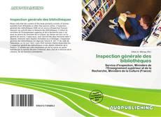 Couverture de Inspection générale des bibliothèques