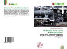 Bookcover of Britannia Points Halt Railway Station