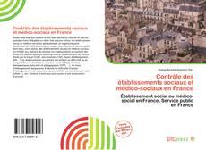 Couverture de Contrôle des établissements sociaux et médico-sociaux en France