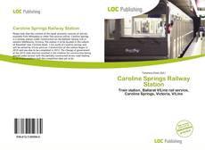 Capa do livro de Caroline Springs Railway Station