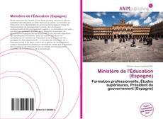 Bookcover of Ministère de l'Éducation (Espagne)