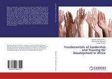 Bookcover of Fundamentals of Leadership and Training for Development in Africa