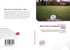 Bookcover of Mark Ellis (Footballer Born 1988)