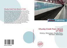Обложка Chunky Creek Train Wreck of 1863